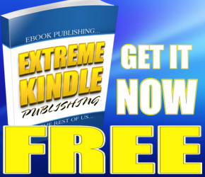 Extreme Kindle Publishing